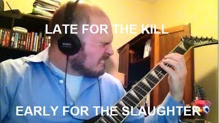 "Soilwork ""Late For The Kill, Early For The Slaughter"" Guitar Cover"