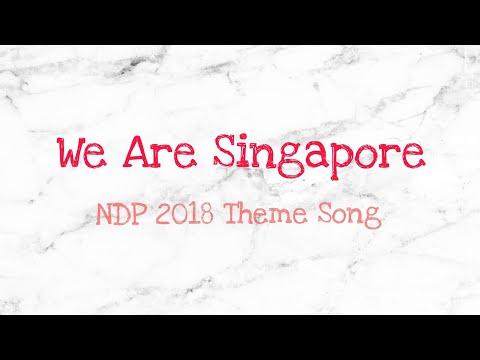 We Are Singapore - NDP 2018 Theme Song Lyrics