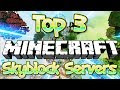 TOP 3 NO PREMIUM OP SKYBLOCK SERVERS 1.8/1.9/1.10/1.12/1.13 2019 [HD] (New Big Minecraft Servers)