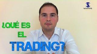 Qué es el trading y cómo iniciarse.