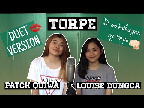 TORPE | Original Song by Patch Quiwa feat. Louise Dungca