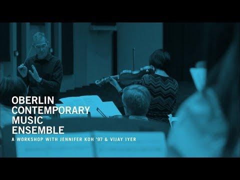 Oberlin Contemporary Music Ensemble: A Workshop with Jennifer Koh '97 & Vijay Iyer