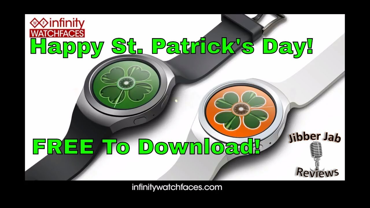 Samsung Gear S3/Gear Sport FREE St. Patrick's Day Themed Watch Face! - Jibber Jab Reviews!