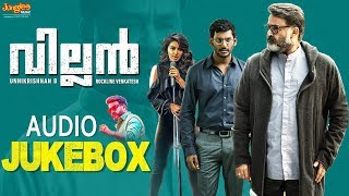 Villain Malayalam Songs | Jukebox | Mohanlal | Manju Warrier | Raashi | Vishal | Hansika | Srikanth