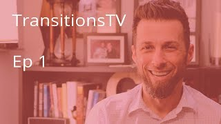Transitioning from Pastor to Filmmaker - Tony Gapastione | TransitionsTV Ep. 1