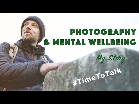 How Photography Can Be Good For Mental Wellbeing - A Meditation in Nature #TimeToTalk
