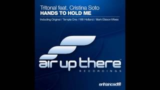 Tritonal feat. Cristina Soto - Hands To Hold Me (Original Mix)