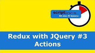 Redux with JQuery #3 Actions