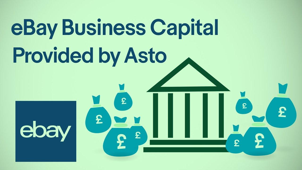 eBay Business Capital - Provided by Asto   eBay for Business UK
