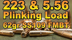 5.56 & 223 Plinking Load with 62gr SS109