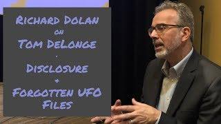 Richard Dolan on DeLonge, Disclosure, Forgotten UFO Files