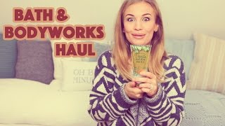 Bath & Body Works Haul! | Anna Saccone