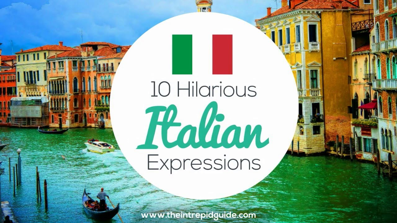 English In Italian: 10 Hilarious Italian Expressions 🇮🇹