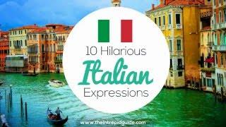 10 Hilarious Italian Expressions 🇮🇹