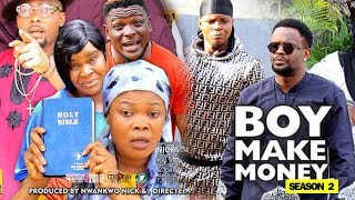 BOY MAKE MONEY SEASON 2 - New Movie 2019 Latest Nigerian Nollywood Movie Full HD