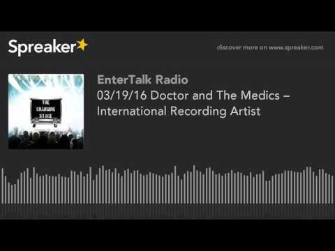 03/19/16 Doctor and The Medics – International Recording Artist