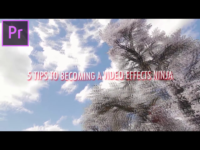 5 Tips to Edit like a Video Effects NINJA in Adobe Premiere Pro!  (CC 2017 How to Tutorial)