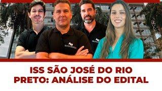 Análise do Edital ISS São José do Rio Preto