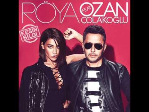 Röya Feat. Ozan Çolakoğlu - Kesin Bilgi (2015)