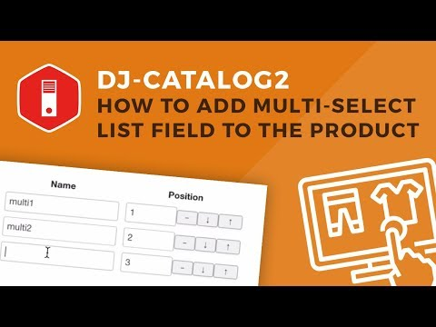 DJ-Catalog2 - Joomla Shopping Cart // How To Add Multi-select List Field To The Product