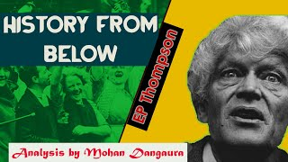 History from Below I The Making of the English Working Class I By MD Sir