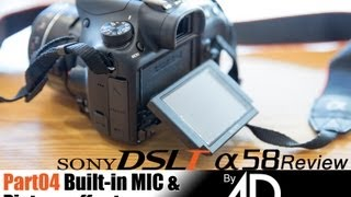 sony dslt a58 review part04 built in mic picture effect by 4district com