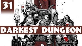 Darkest Dungeon - Crimson Court DLC Gameplay - Part 31 - Darkest Dungeon Level 3