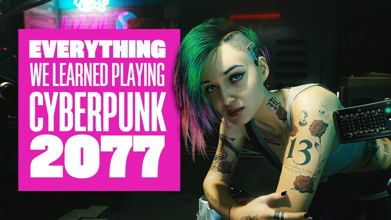 Everything We Learned Playing Cyberpunk 2077 - New Cyberpunk 2077 Gameplay 4K