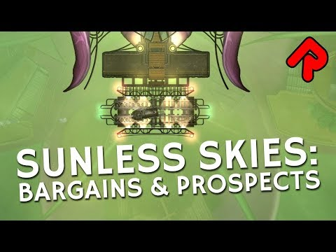 Sunless Skies Prospects & Bargains Trade Update!   Let's play Sunless Skies ep 4 (Early Access)