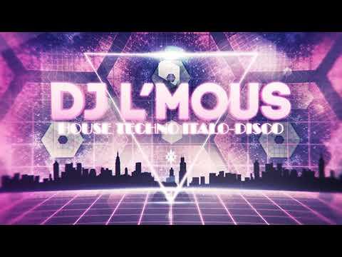 L'Mous @ Leproradio.com - 2017-08-23 [Nu Disco, Synthpop, Italo Disco, Electro Techno]