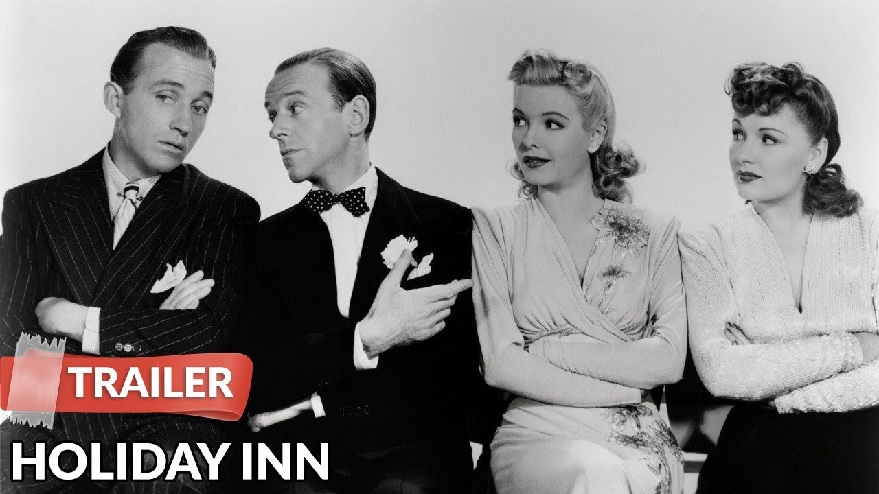 Holiday Inn 1942 Trailer   Bing Crosby   Fred Astaire