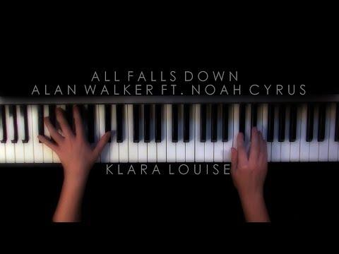 ALL FALLS DOWN | Alan Walker ft. Noah Cyrus Piano Cover