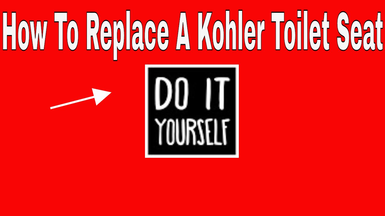 How To Replace A Kohler Toilet Seat Youtube