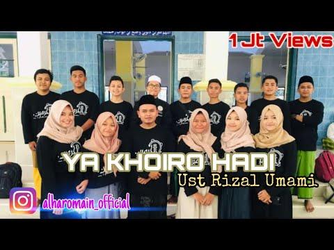 Ya Khoiro Hadi - Al Haromain By Rizal Umami