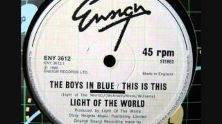 Light Of The World - The Boys In Blue/This Is This