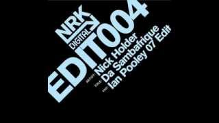 Nick Holder  -  Da Sambafrique (Ian Pooley 2007 Edit)