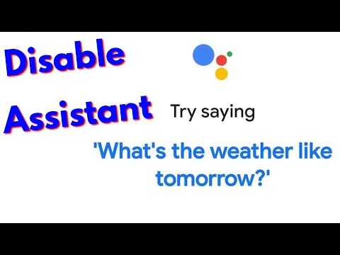 How To Turn Off/Disable Google Assistant(Ok Google) & Delete App History In Your Android Mobile