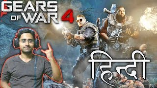 GEARS OF WAR 4 (Hindi) Walkthrough #2 - The Raid || 1080P GTX 970 Gameplay