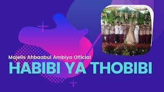 Ahbaabul Ambiya - Habibi Ya Thobibi [21/04/2019]