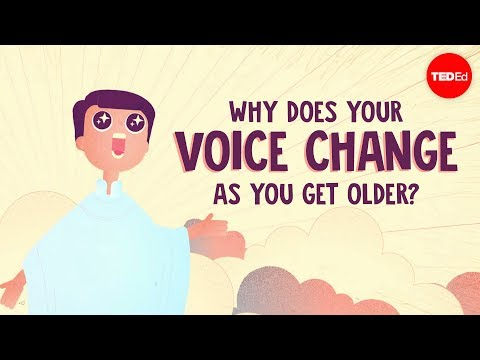Why does your voice change as you get older? - Shaylin A. Schundler