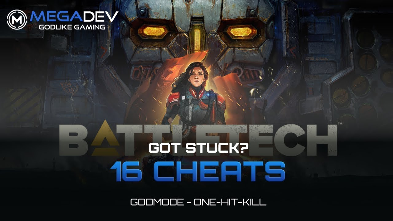 <b>BATTLETECH CHEATS</b>: Godmode, OHK, ... | Trainer by MegaDev - YouTube