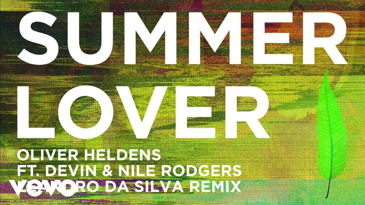 Oliver Heldens - Summer Lover (Leandro Da Silva Remix (Audio)) ft  Devin,  Nile Rodgers