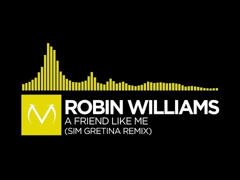[Electro Swing] - Robin Williams - A Friend Like Me (Sim Gretina Remix) [Free Download]