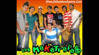 Los Meketrefe$-Loquita