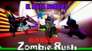Roblox l Zombie Rush#1 EL Mata Zombies