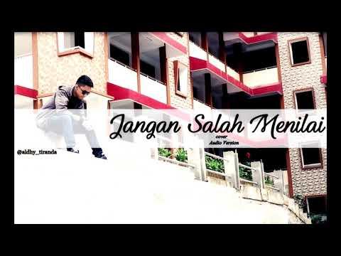 Jangan Salah Menilai - Cover by Aldhy Tiranda (Audio Version)