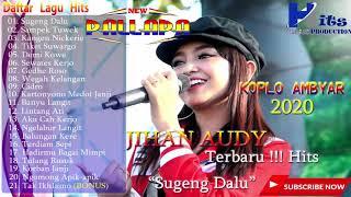 """Download Lagu New Pallapa Full Album Terbaru 2020   Jihan Audi  Full Album Terbaru 2020 Vol 2 """"Sugeng Dalu"""" mp3"""