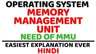 Memory Management Unit ll Need Of MMU ll Operating System ll Explained in Hindi