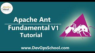 Apache Ant Fundamental v1 Tutorial | DevOpsSchool