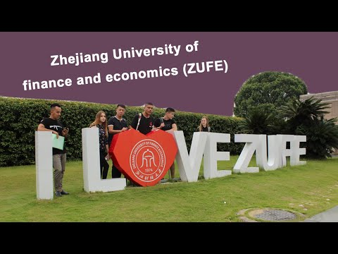 Zhejiang University of finance and economics (ZUFE)